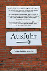 Hinweisschild zur Ausfuhr am Amtsplatz der Zollstelle in Hamburg Veddel.