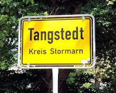 Ortschild Tangstedt, Kreis Stormarn.