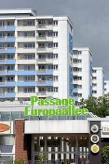 Eingang PASSAGE EUROPAALLEE in Norderstedt - Hochhäuser, mehrstöckige Wohnhäuser.
