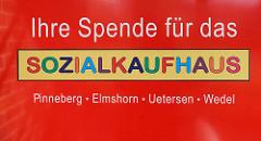 Schild Ihre Spende für das Sozialkaufhaus Pinneberg, Elmshorn, Uetersen, Wedel.