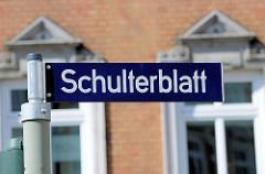 Strassenschild Schulterblatt - Stadtteil Hamburg Sternschanze.