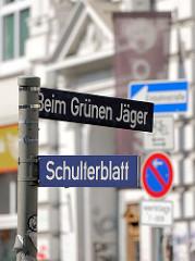 Strassenschilder Beim Grünen Jäger, Schulterblatt - Stadtteil Hamburg Sternschanze.