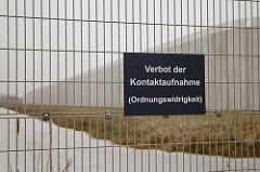 Verbotsschild Jjustizvollzugsanstalt Billwerder - Verbot der Kontaktaufnahme Ordnungswidrigkeit.