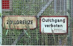 Grenzzaun - Zollgrenze, Durchgang verboten - Freihafen Hamburg.