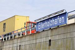 Schild Ellerholzhafen - ein Hafenbecken im Hamburger Hafen im Hafenstadtteil Steinwerder.