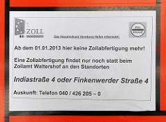 Hinweisschild an der Zollstation Neuhof in Hamburg Waltershof, dass keine Zollabfertigung mehr stattfindet.