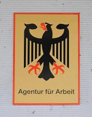 Schild Agentur für Arbeit - Bundesadler / Arbeitsamt Stadtteil Altona Nord.