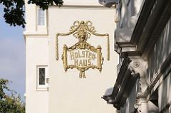 Goldener Schirftzug HOLSTENHAUS Fischersallee - Hamburg Ottensen.