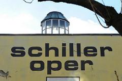 Schild Schiller Oper - ehem. Theater in Hamburg St. Pauli.