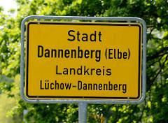 Ortsschild Stadt Dannenberg Elbe; Landkreis Lüchow-Dannenberg.