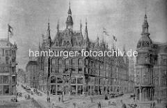 Blick zum Bohnsplatz; re. Stadthausbrücke und Neuer Wall, lks. Ellerntorsbrücke. Der Prachtbau im Bildzentrum ist 1895 entstanden und wurde Millionenbau genannt.