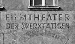 Aufschrift Filmtheater der Wertätigen in Zehdenick.