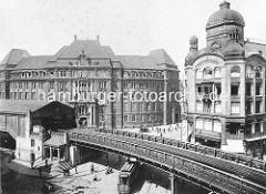 Hochbahnstrecke am Rödingsmarkt - alte Ansicht vom Viadukt und Haltestelle - im Hintergrund das Gebäude der Oberfinanzdirektion, erbaut 1910 - Architekt Albert Erbe.