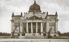 Historische Frontansicht der Oberlausitzer Gedenkhalle in Zgorzelec / Görlitz ;  Monumentalbau der wilhelminischen Zeit. Heute fungiert sie als Kulturhaus der Stadt Zgorzelec.