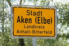 Ortsschild Stadt Aken (Elbe) - Landkreis Anhalt- Bitterfeld.