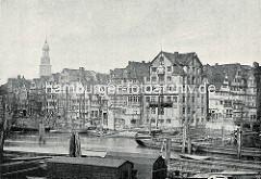 Geschichte des Hamburger Hafens in Bildern;  Blick über den Binnenhafen  zur Straße Kajen.