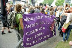 Transparent: Wenn sich was ändern soll, müssen wir das schon selber machen; Demonstrationszug am 08. Juli gegen G20 in Hamburg.