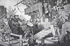 Der Gefangene Claus Störtebeker wird gefesselt von Bord der Bunten Kuh in den Kerker von Hamburg gebracht.
