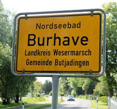 Ortsgrenze / Schild  Nordseebad Burhave; Landkreis Wesermarsch, Gemeinde Butjadingen.