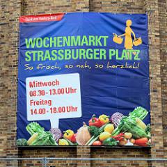 Großes Plakat, Werbung für den Wochenmarkt Straßburger Platz - so frisch, so nah, so  herzlich.