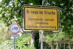 Bilder vom Dorf Breese im Bruche - Gemeinde Jameln, Landkreis Lüchow-Dannenberg / Metropolregion Hamburg; Ortschild / Ortsgrenze.