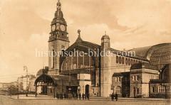 Historische Darstellungen vom Hamburger Hauptbahnhof im Stadtteil Sankt Georg; Eingang zum Bahnhofsgebäude mit Uhrenturm am Glockengießer Wall.