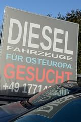 Ein Autohändler an der Segeberger Chaussee nahe Kayhude sucht Dieselfahrzeuge für Osteuropa.