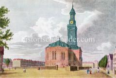 Historische Ansicht von der Hamburger St. Michaeliskirche um 1830; Blick über den eingefriedeten Kirchplatz.