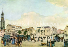 Historischer Blick über den Hamburger Zeughausmarkt 1838 - Pferdedroschen stehen auf dem Platz und warten auf Fahrgäste, lks. der Kirchturm der St. Michaeliskirche.