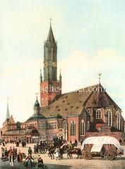 Historische Ansicht der Hamburger Hauptkirche St. Jakobi  um 1830; Blick von der Steinstraße. Ein Pferdefuhrwerk / Vierspänner mit einer Ladung Fässern sowie eine Kutsche fahren auf der Straße - Gemüsehändlerinnen gehen mit Kiepen zum Markt.
