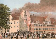 Hamburger Brand 1842 - Blick über die Mühlenbrücke auf die brennende Nikolaikirche. Der Große Brand verwüstete mehr als ein Viertel des damaligen Stadtgebietes. 51 Menschen kamen ums Leben.