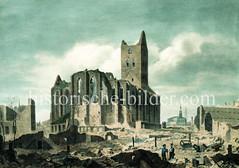 Ruine der Petrikirche nach dem Hamburger Brand 1842.