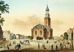Ansicht der St. Michaeliskirche in der Hamburger Neustadt um 1860.