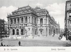 Historisches Foto von Budapest (ca. 1900); Köngl. Opernhaus.